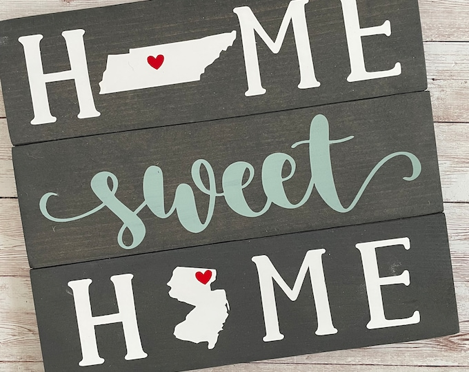 Tennessee to New Jersey Home Sweet Home Wood Sign   Two States or Heart Home Sign   New Home Gift idea   Housewarming Gift Idea