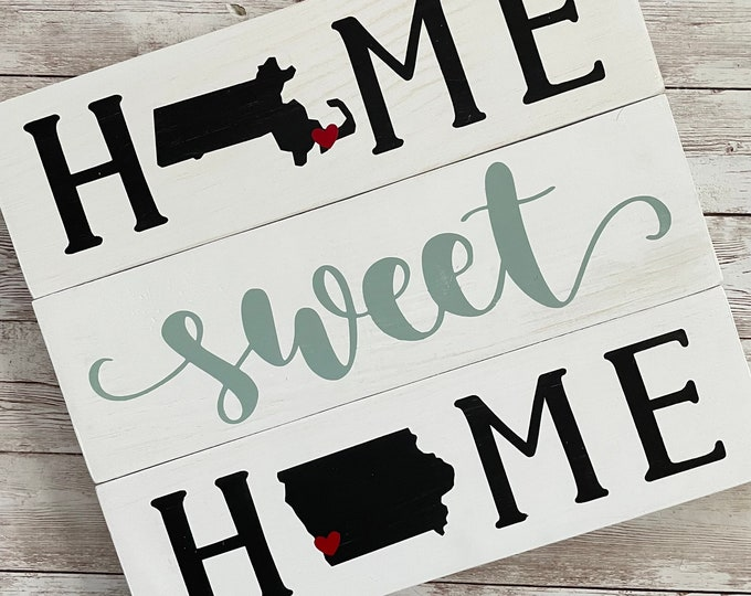 Massachusetts to Iowa State Sign   Two State Home Sign   New Home Gift idea   Housewarming Gift Idea   2 State Sign   Moving away gift