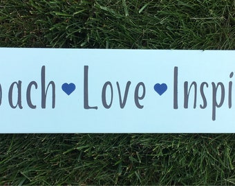 Coach Love Inspire Gift sign
