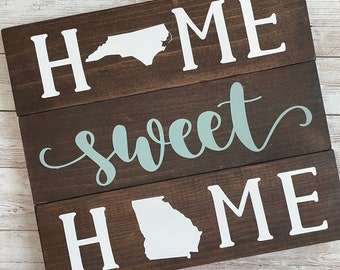 North Carolina to Georgia State Sign | Two State Home Sign | New Home Gift idea | Housewarming Gift Idea | 2 State Sign | Moving away gift