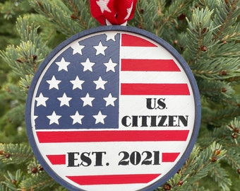 U.S. Citizen Est. 2021 Ornament | United States Citizenship Gift | US Citizen Gift Idea | New Citizen Ornament