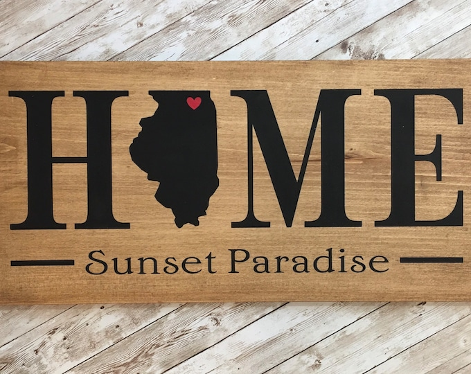 Illinois (IL) Home State Sign - 2 sizes available - Customized with town name - Gallery Wall State Sign