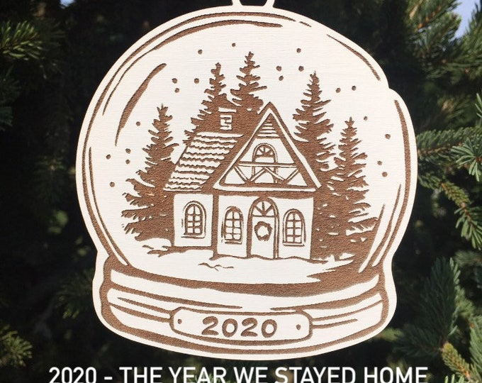 2020 - The Year We Stayed Home Christmas Tree Ornament | New Home Ornament | Snow globe Christmas Tree Ornament