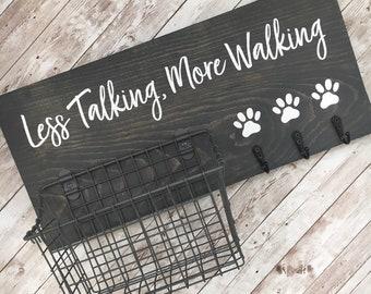 Less Talking, More Walking Dog Leash & Snack Basket Holder   Leash Hook and Basket Sign