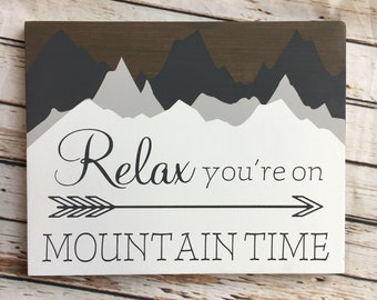 """Relax You're on Mountain Time wood sign   11 x 14 or 18""""/24"""" Circle   Vacation Home Decor   Ski Lodge Decor"""