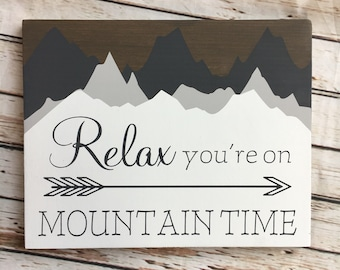 "Relax You're on Mountain Time wood sign | 11 x 14 or 18""/24"" Circle 