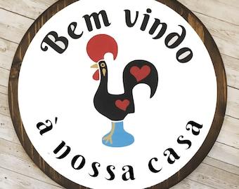 Portuguese Rooster Wood Sign | Bem Vindo à Nossa Casa | Galo de Barcelos Housewarming Gift | 4 sizes Available