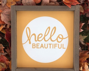"Hello, Beautiful (3 sizes) Framed Wood Sign | Bathroom Decor | Bedroom Decor | Dorm Room | 10"" Sign 