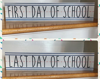 First / Last Day of School Wood Sign | Double Sided First and Last Day of School Sign | First Day of School Photo Prop