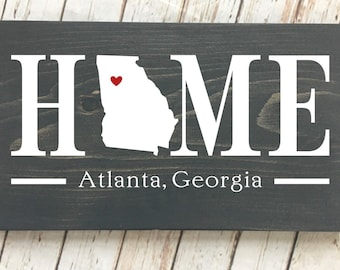 Georgia (GA) State HOME sign - 2 sizes available - Customized with town name