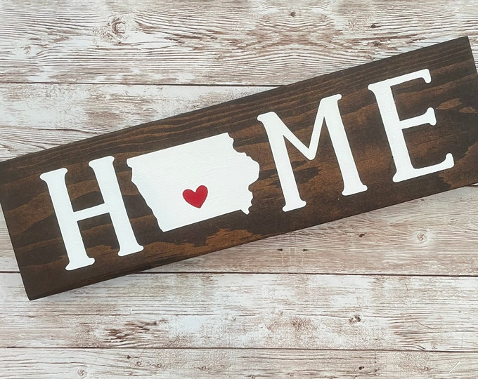 """Iowa Home State Wood Sign 