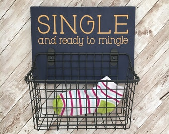 Single and Ready to Mingle Sock Basket   Color Pop Series   Laundry Room Decor & Organization   Multi Color Options