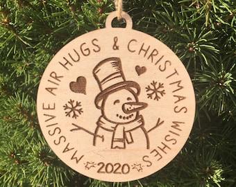 Massive Air Hugs & Christmas Wishes Wood Ornament | 2020 Ornament | 2020 Covid Christmas Ornament | Air Hug Ornament