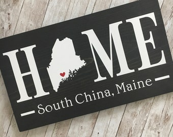 Maine (ME) Home Sign with customized with town name - 2 sizes available - Maine New Home Gift
