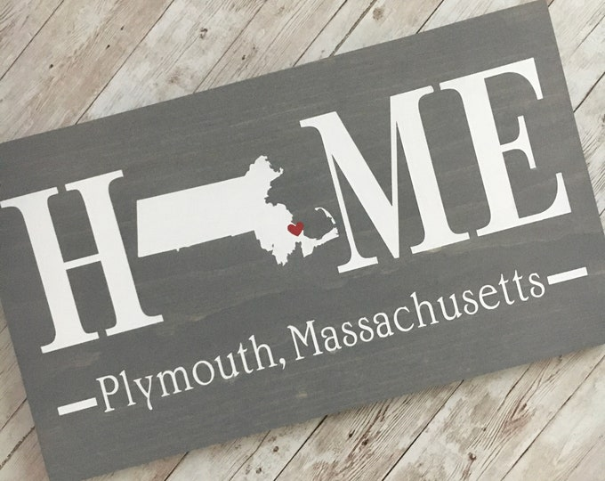 Massachusetts (MA) Home Sign customized with town name - 2 sizes available - Massachusetts Home Gift