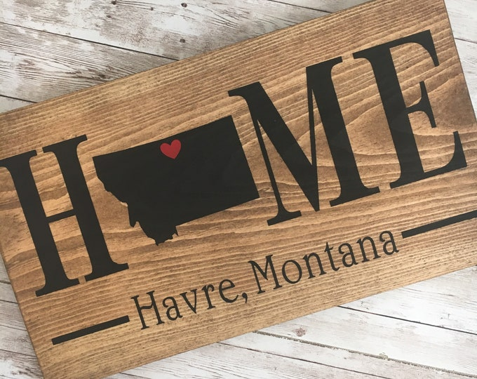 Montana Home State wood sign | 2 sizes available | Customized with Montana town name | Montana Housewarming Gift