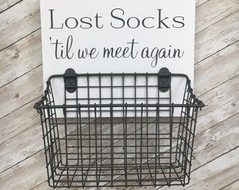 Lost Socks 'til we meet again   wood sign with attached basket   Laundry Room Decor   Laundry Organization