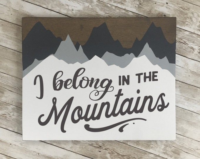 """I belong in the Mountains wood sign   11 x 14 or 18""""/24"""" Circle   Vacation Home Decor   Ski Lodge Decor"""