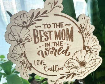 To the Best Mom in the World plant stake | custom flower gift card | Mothers Day gift idea | Flowers for Mom