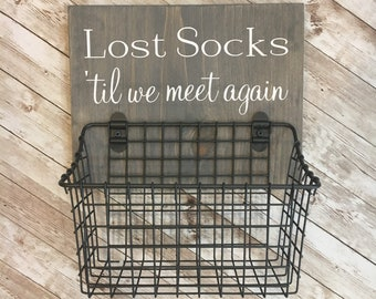 Lost Socks 'til we meet again | wood sign with attached basket | Laundry Room Decor | Laundry Organization
