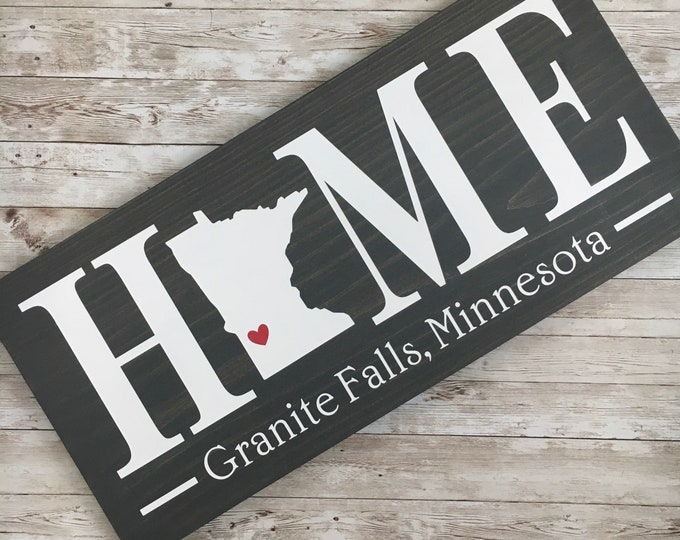 Minnesota (MN) Home wood sign customized with town name - 2 sizes available - Housewarming Gift