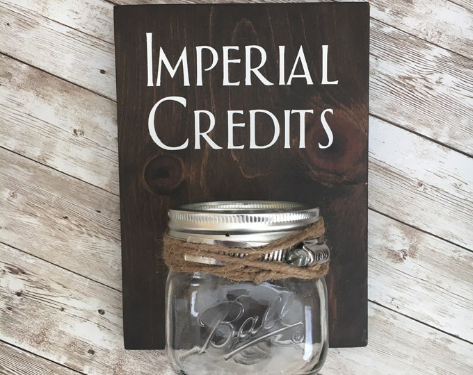 Imperial Credits Change Jar | Laundry Room wood sign with attached glass ball jar coin holder | Laundry Room Humor Decor