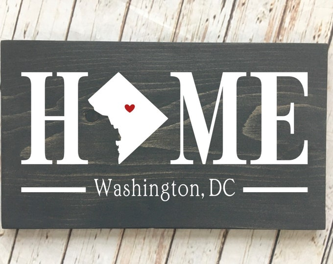 Washington DC Home Sign - 2 sizes available - District of Columbia Home Decor