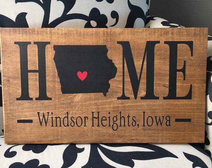 Iowa (IA) Home State Sign - 2 sizes available - Customized with Iowa town name | Iowa Home Gift