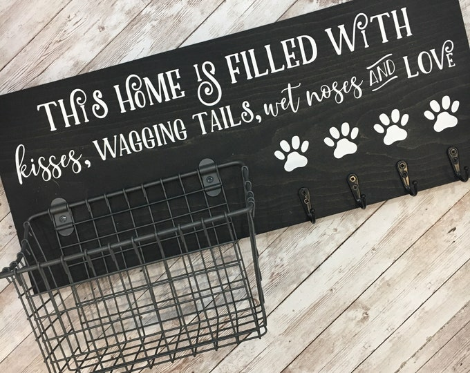 This home is filled with kisses, wagging tails, wet noses and love   Leash Hook and Basket Sign   New Dog Parent Gift   New Puppy Gift