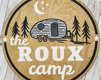 """Custom Family Camp Wood Sign 