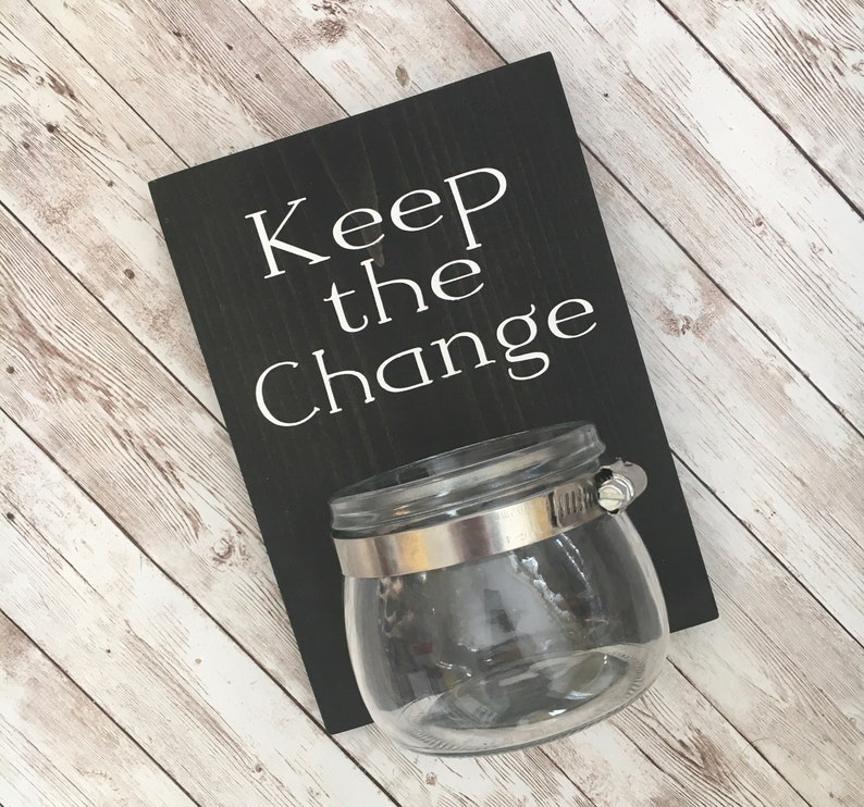 Keep the Change  Laundry Room wood sign with attached glass image 0