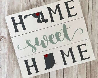 Maryland to Indiana State Sign | Two State Home Sign | New Home Gift idea | Housewarming Gift Idea | 2 State Sign | Moving away gift