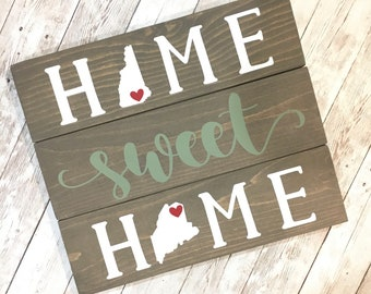 New Hampshire to Maine Home Sweet Home Wood Sign | State to State Home Sign | New Home Gift idea | Housewarming Gift Idea