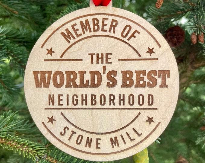 World's Best Neighborhood Christmas Ornament | Neighbor Gift | New Neighbor Gift | 2021 Christmas Ornament