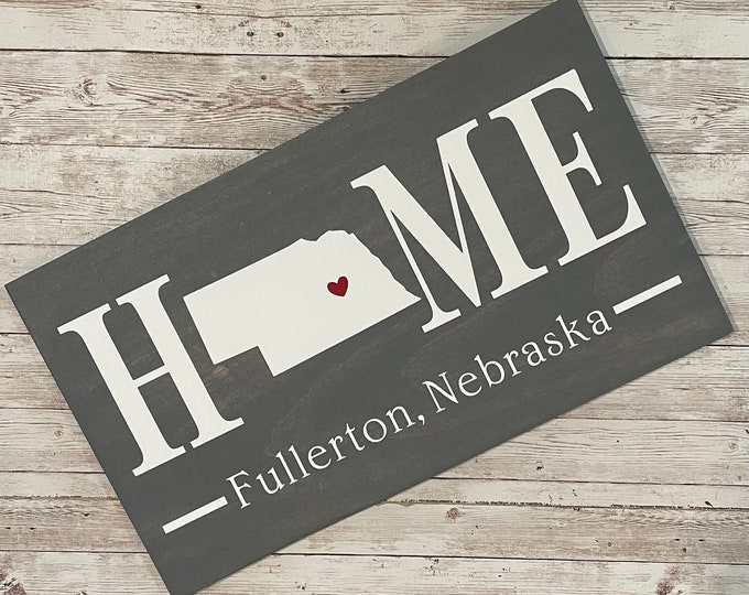 Nebraska (NE) Home State wood sign   2 sizes available   Customized with Nebraska town name   Nebraska  Decor