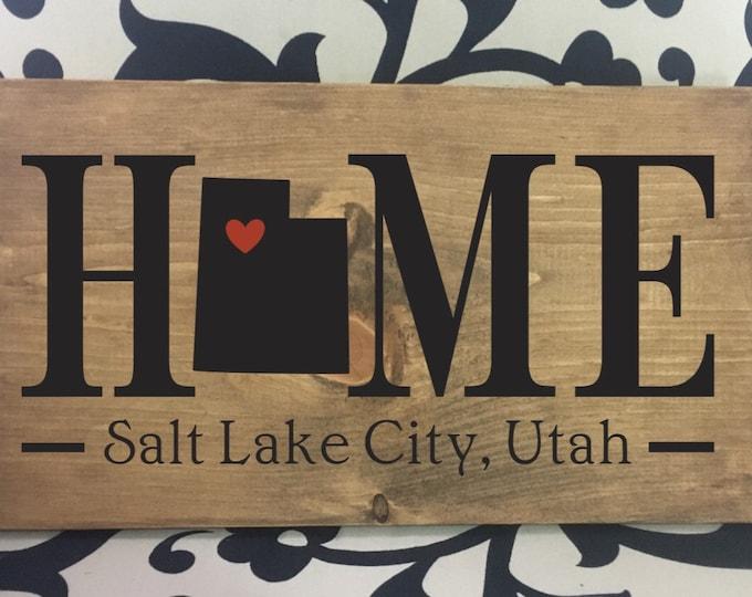Utah (UT) Home State Sign - 2 sizes available - Customized with Utah town name  - Utah New Home Gift - Utah Realtor Closing Gift Idea