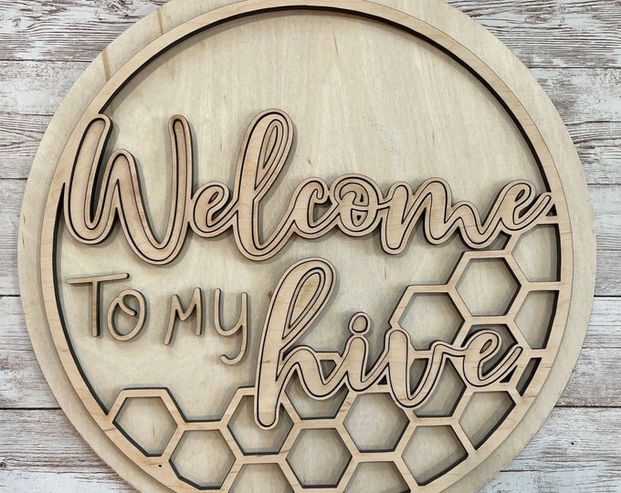 DIY Welcome to our/my hive Paint Your Own Sign Kit   Summer Bee Door Sign    DIY Summer project idea   Gift for mom