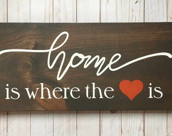 """Home is where the heart is wood sign   9"""" X 18""""   Home Sign   Housewarming Gift   Rustic Home Sign"""