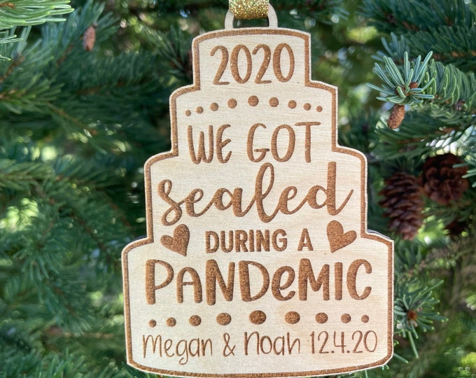 2021 Wedding Gift | We got sealed during a Pandemic Christmas Tree Ornament | Wedding Couple Ornament | 2021 Pandemic LDS Sealed Gift