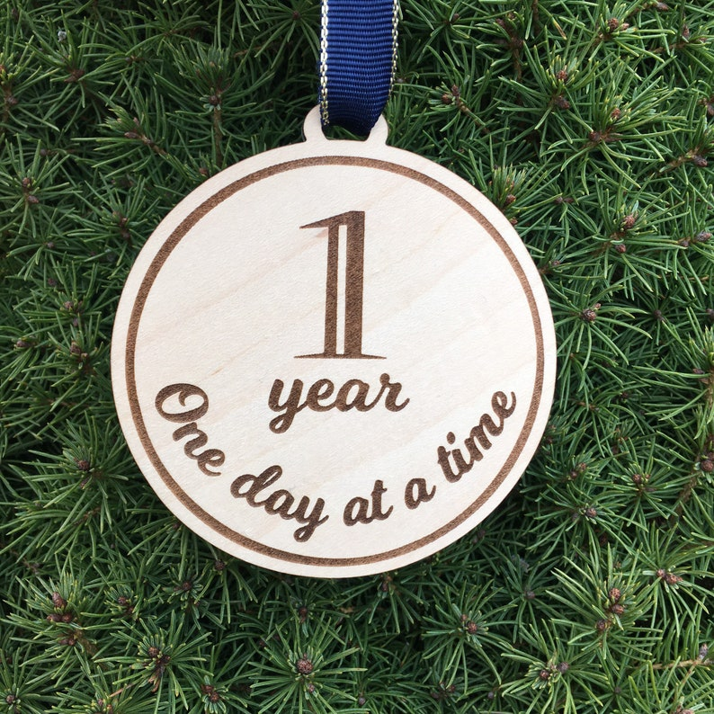 One Day at a Time Ornament Year Marker Year Milestone Ornament Clean and Sober Gift Idea Sobriety Support Gift