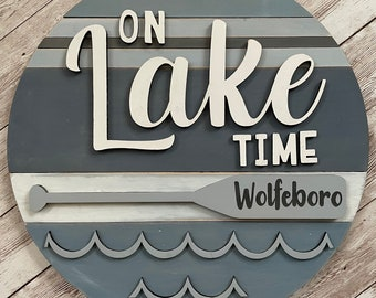 """Wolfeboro New Hampshire On Lake Time 3D Wood Sign 