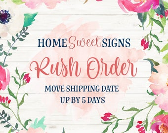 Rush Order Fee - Move Shipment Date up by 5 Days - Rush Order Add On (no physical item)
