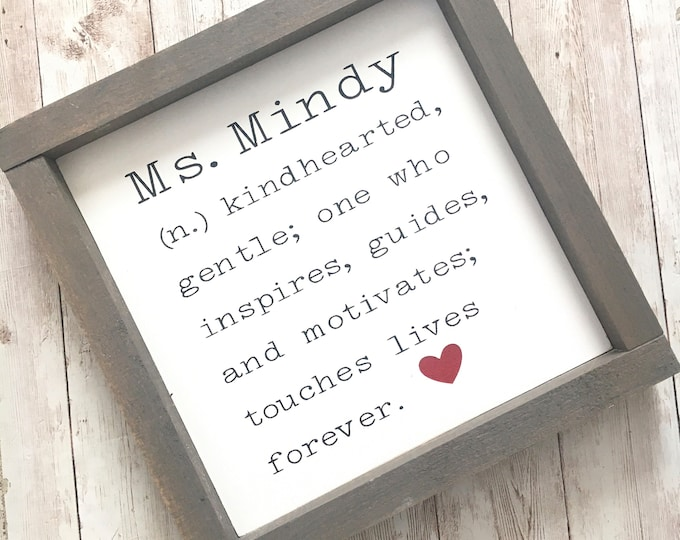 """Special Name Definition Sign   Sister Gift   Coach Gift   Teacher Appreciation Gift   Framed in 3 sizes, 8"""", 10"""" and 12"""""""