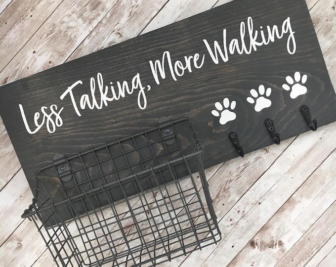 Less Talking, More Walking Dog Leash & Snack Basket Holder | Leash Hook and Basket Sign