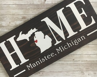Michigan (MI) Home wood sign customized with town name - 2 sizes available - Michigan Housewarming Gift - New Michigan Home Gift