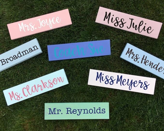 Custom Teacher / Coach / Bride - Mrs. Miss Ms. Mr. Name wood sign