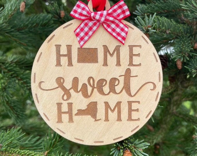 Colorado to New York Home Sweet Home Wood Ornament | State to State Home | New Home Gift idea | Housewarming Gift Idea | Christmas 2021