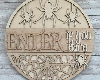 DIY Enter if you dare Spider Paint Your Own Sign Kit | Halloween Fall Sign |  DIY Fall project idea | Gift for New Home