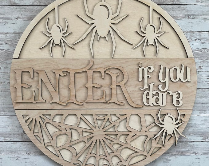 DIY Enter if you dare Spider Paint Your Own Sign Kit   Halloween Fall Sign    DIY Fall project idea   Gift for New Home