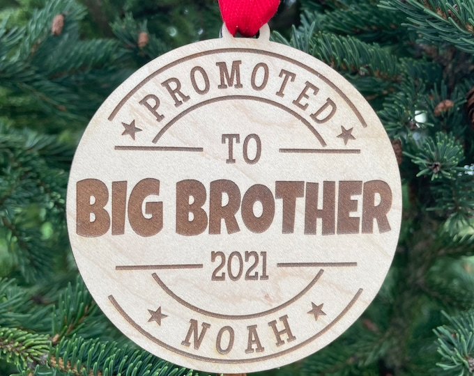 Promoted to Big Brother Christmas Ornament | Sibling Gift | New Baby Sibling Gift | 2021 Christmas Ornament